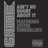 Ain't No Doubt About It (Single) Lyrics The Game