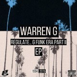 Regulate G Funk Era, Pt. II Lyrics Warren G