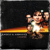 I-Empire Lyrics Angels & Airwaves