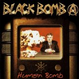 Human Bomb Lyrics Black Bomb A