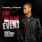 The Main Event (Single) Lyrics Chamillionaire