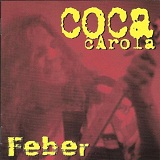 Feber Lyrics Coca Carola