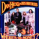 Miscellaneous Lyrics Dan Hicks