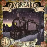 The Northbound Trains (EP) Lyrics Daybreaker
