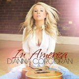 In America Lyrics Dianna Corcoran