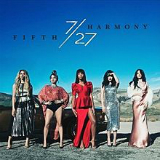 7/27 Lyrics Fifth Harmony