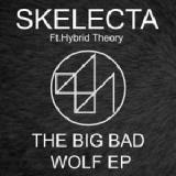 The Big Bad Wolf EP Lyrics Hybrid Theory & Skelecta