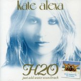 H2O Just Add Water Lyrics Kate Alexa