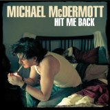 Hit Me Back Lyrics Michael McDermott