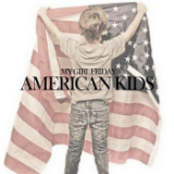 American Kids (EP) Lyrics My Girl Friday