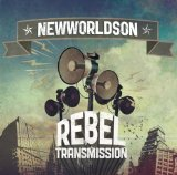 Rebel Transmission Lyrics NewWorldSon