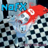 Pump Up The Valuum Lyrics NOFX