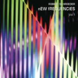 New Frequencies Vol.1 Lyrics Robert Schroeder
