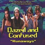 Dazed And Confused (Soundtrack) Lyrics Runaways