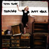 Darling Just Walk Lyrics Tess Dunn