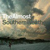 Southern Weather Lyrics The Almost