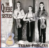 Texas Fiddlers Lyrics The Quebe Sisters Band