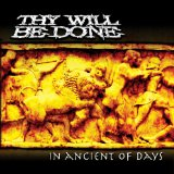 In Ancient Of Days Lyrics Thy Will Be Done