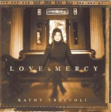 Love And Mercy Lyrics Troccoli Kathy