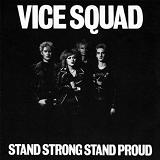 Stand Strong Stand Proud Lyrics Vice Squad