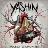 We Created a Monster Lyrics Yashin