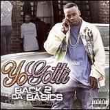 Back 2 Da Basics Lyrics Yo Gotti
