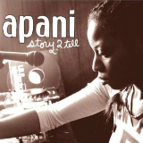 Story 2 Tell Lyrics Apani B Fly