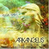 Arkangelis Lyrics Astral Travel