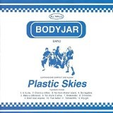 Plastic Skies Lyrics Bodyjar