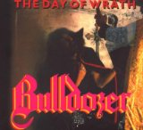 The Day Of Wrath Lyrics Bulldozer