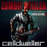 Zombie Killer Lyrics Celldweller