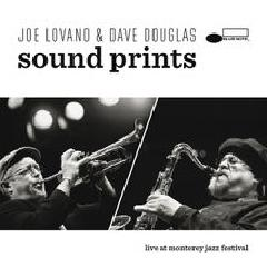 Live At Monterey Jazz Festival Lyrics Dave Douglas & Joe Lovano