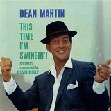 This Time I'm Swingin'! Lyrics Dean Martin