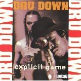 Explicit Game Lyrics Dru Down