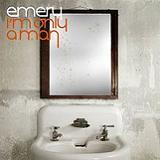 I'm Only A Man Lyrics Emery