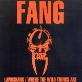 Landshark/Where The Wild Thing Lyrics Fang