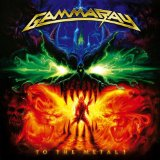 To The Metal Lyrics Gamma Ray