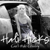 Can't Hide Country Lyrics Hali Hicks
