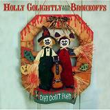Dirt Don't Hurt Lyrics Holly Golightly & The Brokeoffs