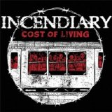 Cost of Living Lyrics Incendiary