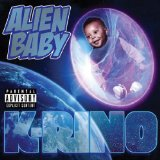 Alien Baby Lyrics K-Rino