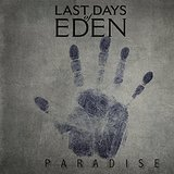Paradise Lyrics Last Days Of Eden