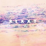 Dreams-EP Lyrics Rexxy