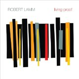 Living Proof Lyrics Robert Lamm
