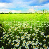 Daisies Lyrics The Henry Millers