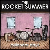 Calendar Days Lyrics The Rocket Summer