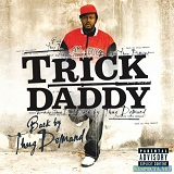 Back By Thug Demand Lyrics Trick Daddy