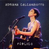 Publico Lyrics Adriana Calcanhoto