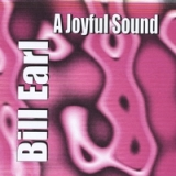 A Joyful Sound Lyrics Bill Earl