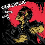 Battle Hymns II Lyrics Cancerslug